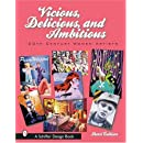 Vicious, Delicious, and Ambitious: 20th Century Women Artists (Schiffer Design Book)