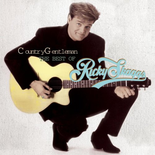 Country Gentleman: The Best Of Ricky Skaggs [2-CD SET]