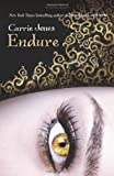 Carrie Jones Endure (Need Pixies)