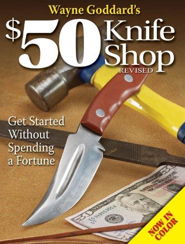 Wayne Goddard'S $50 Knife Shop