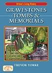 Gravestones, Tombs & Memorials (B...