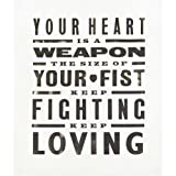 Your Heart is a Weapon the Size of Your Fist by Pure Evil (Limited Edition)