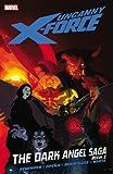 Uncanny X-Force, Vol. 4: The Dark Angel Saga, Book 2