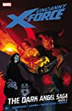 Uncanny X-Force, Vol. 4: The Dark Angel Saga, Book 2