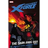 Uncanny X-Force 4: The Dark Angel Saga 2par Jerome Opena