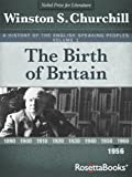 img - for A History of the English-Speaking Peoples, Vol. 1: The Birth of Britain book / textbook / text book