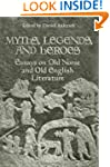 Myths, Legends, and Heroes: Essays on...