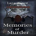 Memories of Murder | Lara Nance