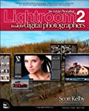 Scott Kelby The Adobe Photoshop Lightroom 2 Book for Digital Photographers (Voices That Matter)