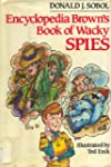 Encyclopedia Brown's Book of Wacky Spies