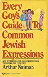 Every Goys Guide To Common Jewish Expressions