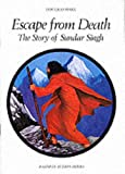 Escape from Death: Story of Sadhu Sundar Singh (Faith in Action)