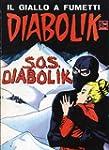 DIABOLIK (38): S.O.S. Diabolik