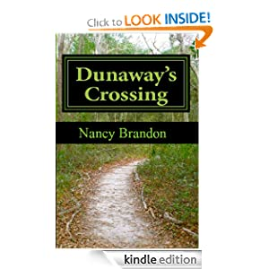 Kindle Book Bargains: Dunaway's Crossing (Historical Women's Fiction), by Nancy Brandon. Publisher: Lloyd + Aspinwald (March 21, 2012)