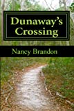 Dunaways Crossing (Historical Womens Fiction)