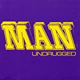 Undrugged By Man (0001-01-01)