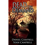 Dead on Demand (A DCI Morton Crime Novel Book 1) ~ Sean Campbell