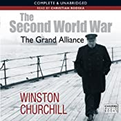 The Second World War: The Grand Alliance | Winston Churchill