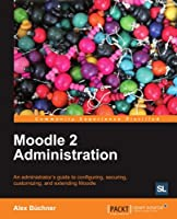 Moodle 2 Administration Front Cover