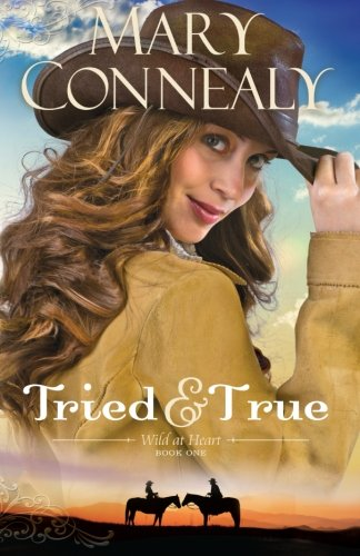 Image of Tried and True (Wild at Heart) (Volume 1)