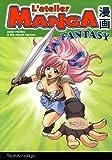 L'atelier Manga Fantasy