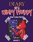 Diary of A Wimpy Freddy: Foxy's New F...
