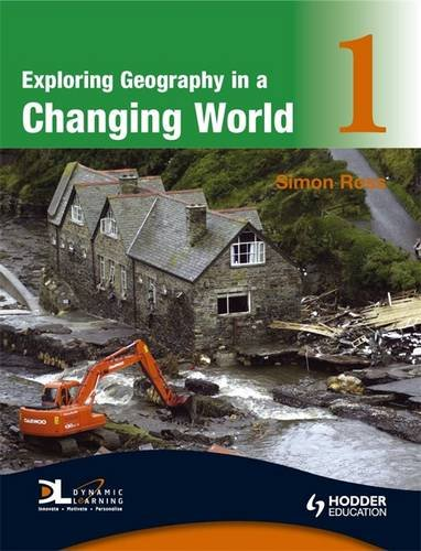 Exploring Geography in a Changing World PB1: Bk. 1