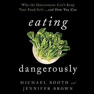 Eating Dangerously Audiobook