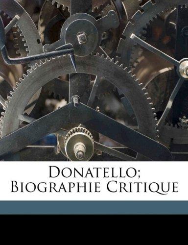 Donatello; biographie critique