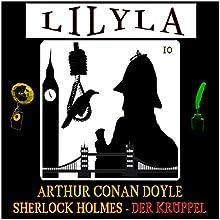 Sherlock Holmes - Der Krüppel Hörbuch von Arthur Conan Doyle Gesprochen von: Friedrich Frieden