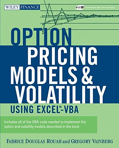 Option Pricing Models and Volatility Using Excel-VBA [With CD-ROM] (Wiley Finance Series)