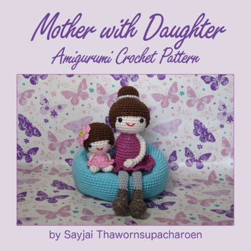 Mother with Daughter Amigurumi Crochet Pattern