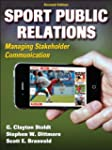 Sport Public Relations: Managing Stak...