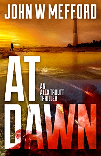 At Dawn by John W. Mefford ebook deal