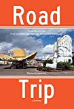 img - for Road Trip: Roadside America, From Custard's Last Stand to the Wigwam Restaurant book / textbook / text book