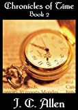 Chronicles of Time: Book 2