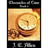 Chronicles of Time:  Book 2by J C Allen