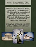 National Labor Relations Board, Petitioner, v. Local Union No. 103, International Association of Bridge, Structural and Ornamental Iron Workers, AFL ... of Record with Supporting Pleadings