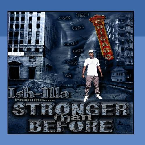 Ish-iLLa - Stronger Than Before (2011)