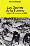 Les oubli�s de la Somme : Juillet-nov...