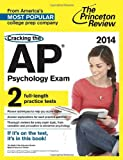 Cracking the AP Psychology Exam, 2014 Edition (College Test Preparation)