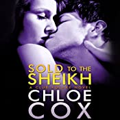 Sold to the Sheikh   Chloe Cox