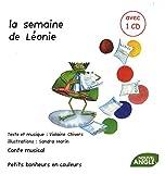 echange, troc Violaine Chivers, Sandra Marin - La semaine de Léonie (1CD audio)