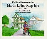 Un Libro Ilustrado Sobre Martin Luther King, Hijo / A Picture Book of Martin Luther King, Jr. (Picture Book Biography) (Spanish Edition)