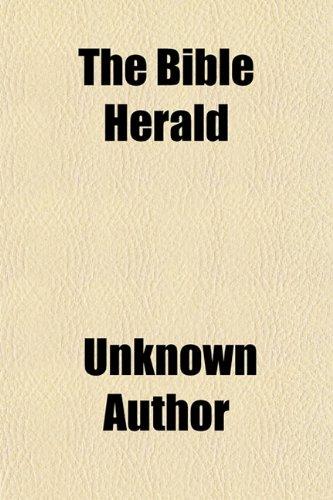 The Bible Herald (Volume 3)