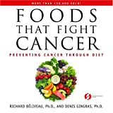 img - for Foods That Fight Cancer: Preventing Cancer through Diet book / textbook / text book