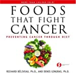 Foods That Fight Cancer: Preventing C...