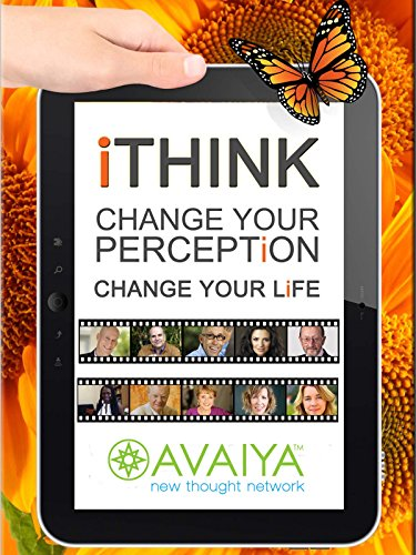 iTHINK: Change Your Perception, Change Your Life