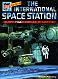 The International Space Station: A Journey into Space (Start Me Up Special)