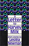 A Letter to Harvey Milk (0932379435) by Newman, Leslea